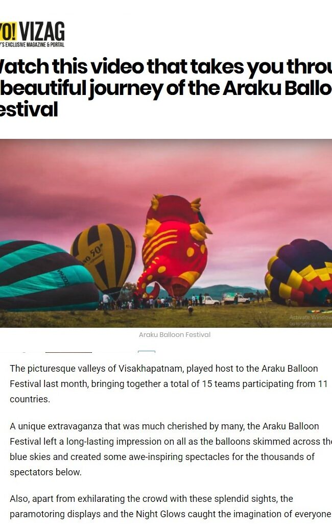 Watch this video that takes you through a beautiful journey of the Araku Balloon Festival